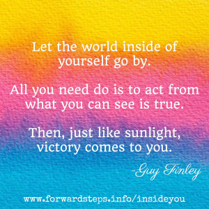 World Inside You Quote - Let the World Inside of You Go By